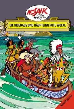 Die Digedags, Amerikaserie 06. Die Digedags und Häuptling Rote Wolke de Lothar Dräger