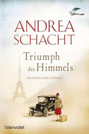 Triumph des Himmels de Andrea Schacht