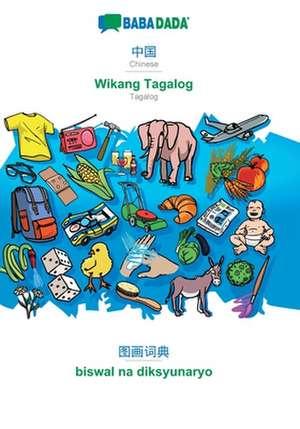 BABADADA, Chinese (in chinese script) - Wikang Tagalog, visual dictionary (in chinese script) - biswal na diksyunaryo de  Babadada Gmbh