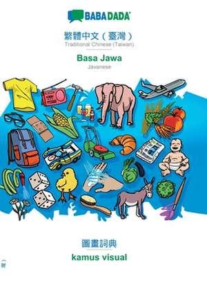 BABADADA, Traditional Chinese (Taiwan) (in chinese script) - Basa Jawa, visual dictionary (in chinese script) - kamus visual de  Babadada Gmbh