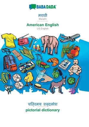 BABADADA, Marathi (in devanagari script) - American English, visual dictionary (in devanagari script) - pictorial dictionary de  Babadada Gmbh