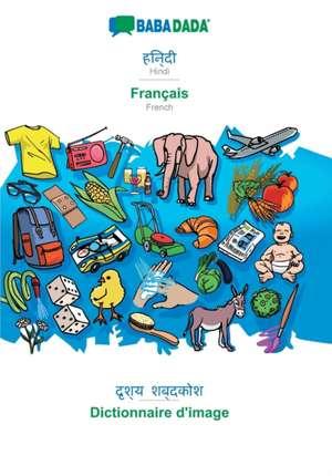 BABADADA, Hindi (in devanagari script) - Français, visual dictionary (in devanagari script) - Dictionnaire d'image de  Babadada Gmbh