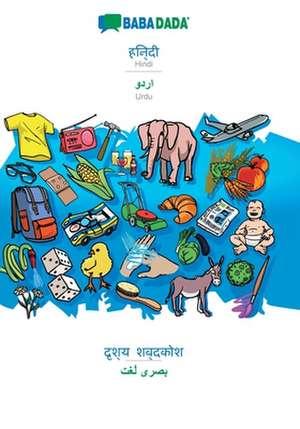 BABADADA, Hindi (in devanagari script) - Urdu (in arabic script), visual dictionary (in devanagari script) - visual dictionary (in arabic script) de  Babadada Gmbh