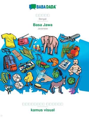 BABADADA, Bengali (in bengali script) - Basa Jawa, visual dictionary (in bengali script) - kamus visual de  Babadada Gmbh