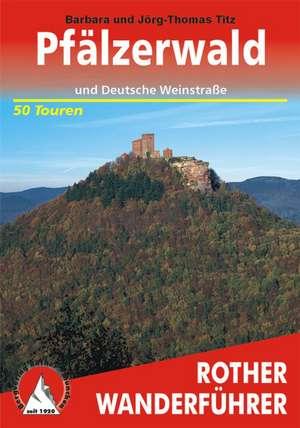 Pfaelzerwald und Deutsche Weinstrasse