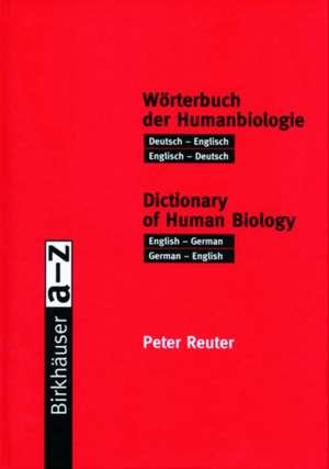 Woerterbuch der Humanbiologie / Dictionary of Human Biology
