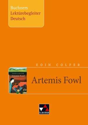 Eoin Colfer, Artemis Fowl. Buchners Lektuerebegleiter Deutsch