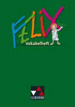Felix Neu. Vokabelheft