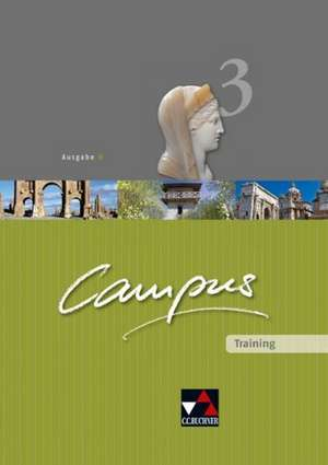 Campus Ausgabe B Training 3. Arbeitsheft