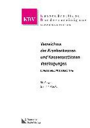 Verzeichnis der Krankenkassen und Kassenaerztlichen Vereinigungen Bundesrepublik Deutschland