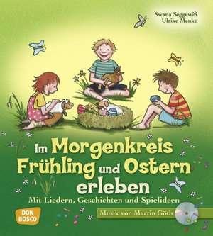 Im Morgenkreis Frühling und Ostern erleben de Ulrike Menke