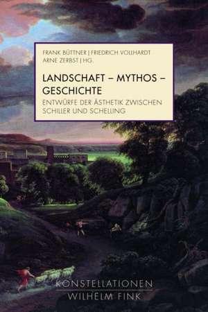 Landschaft - Mythos - Geschichte