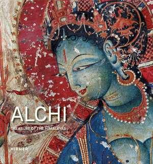 Alchi: Treasure of the Himalayas de Peter Van Ham