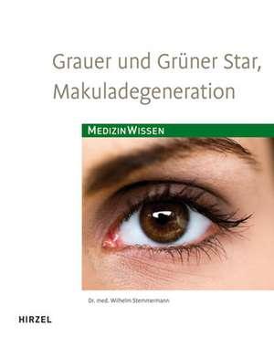 Grauer und Gruener Star, Makuladegeneration
