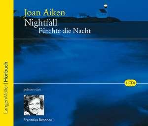 Nightfall - Fuerchte die Nacht
