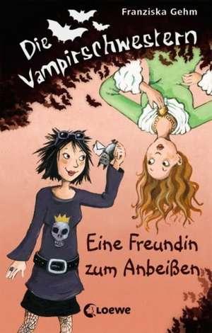 Die Vampirschwestern 01. Eine Freundin zum Anbeissen