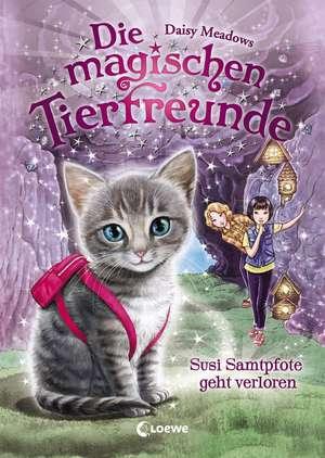 Die magischen Tierfreunde - Susi Samtpfote geht verloren de Daisy Meadows