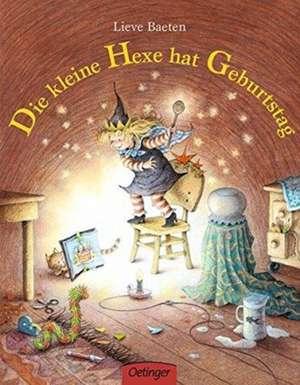 Die kleine Hexe hat Geburtstag de Lieve Baeten