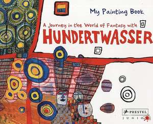 A Journey in the World of Fantasy with Hundertwasser imagine