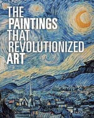 The Paintings That Revolutionized Art imagine