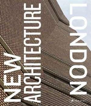 New Architecture London de Edwin Heathcote