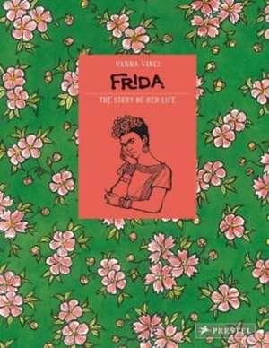 Frida Kahlo de Vanna Vinci