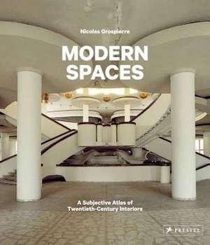 Modern Spaces de Nicolas Grospierre