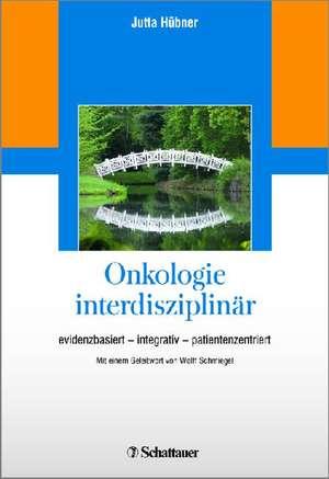 Onkologie interdisziplinaer
