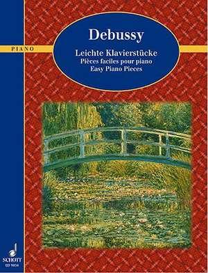 Debussy - Easy Piano Pieces:  Suite No. 1 Op. 46 and No. 2 Op. 55 de Claude Debussy