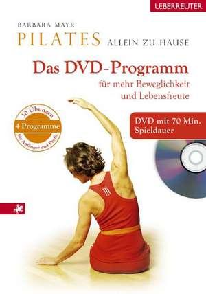 Pilates allein zu Hause. DVD Programm de Barbara Mayr