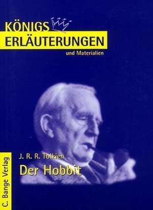 Der Hobbit. Erlaeuterungen und Materialien