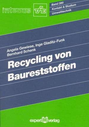 Recycling von Baureststoffen de Angela Gewiese