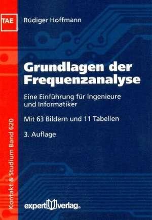 Grundlagen der Frequenzanalyse de Rüdiger Hoffmann