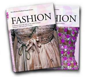 Fashion: A History from the 18th to the 20th Century de The Kyoto Costume Institute