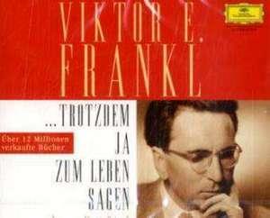 Trotzdem ja zum Leben sagen de Viktor E. Frankl