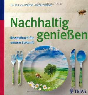 Nachhaltig geniessen