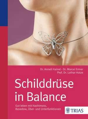 Schilddruese in Balance