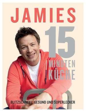 Jamies 15-Minuten-Kueche