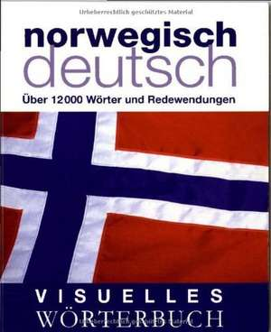 Visuelles Woerterbuch Norwegisch-Deutsch