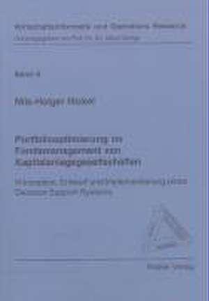 Portfoliooptimierung im Fondsmanagement von Kapitalanlagegesellschaften de Nils H Nickel