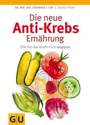 Die neue Anti-Krebs-Ernährung de Johannes Coy