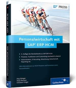 Personalwirtschaft mit SAP ERP HCM de Jörg Edinger