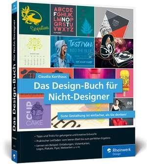 Das Design-Buch für Nicht-Designer de Claudia Korthaus