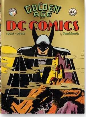 The Golden Age of DC Comics de Paul Levitz