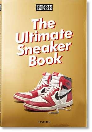 Sneaker Freaker. The Ultimate Sneaker Book de Simon Wood