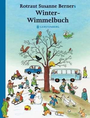 Hoinari prin anotimpuri Iarna Midi 13 x 17 cm : Winter-Wimmelbuch de Rotraut Susanne Berner