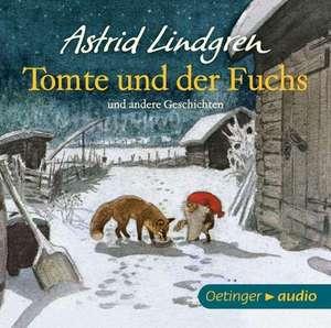 Tomte und der Fuchs und andere Geschichten (CD)