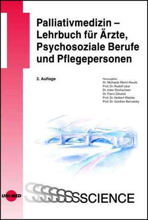Palliativmedizin - Lehrbuch fuer AErzte, Psychosoziale Berufe und Pflegepersonen