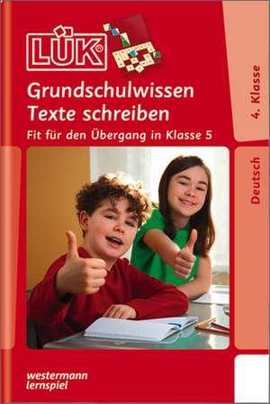 LUEK Grundschulwissen Texte schreiben