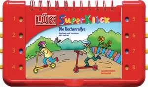 LUEK-SuperKlick. Set Rechenrallye: UEbungen fuer Schulanfaenger